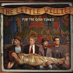 """For the Good Times"" (The Little Willies)"