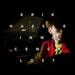 """Innocence Lost"" (Erik Hassle)"