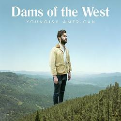 """Youngish American"" (Dams of the West)"
