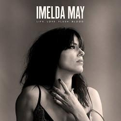 """Life Love Flesh Blood"" (Imelda May)"