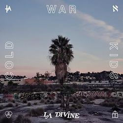 """L.A. Divine"" (Cold War Kids)"