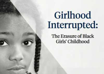 No children here - How 'adultification' kills childhood, one Black girl at a time