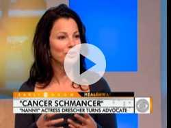 """Fran Drescher's """"Cancer Schmancer"""""""