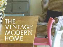 The Vintage Modern Home: Making Design Sense Out of Your Havisham Home