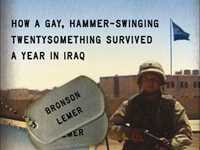 The Last Deployment - How A Gay, Hammer-Swinging Twentysomething Survived A Year In Iraq