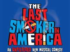 The Last Smoker in America - Original Cast Recording