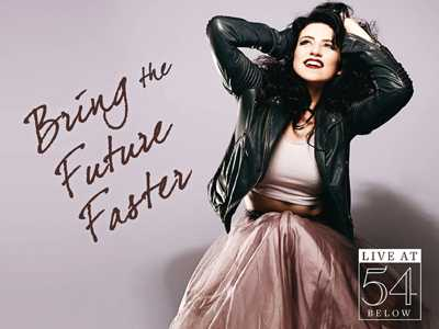 Bring The Future Faster: Danielle Hope At 54 Below