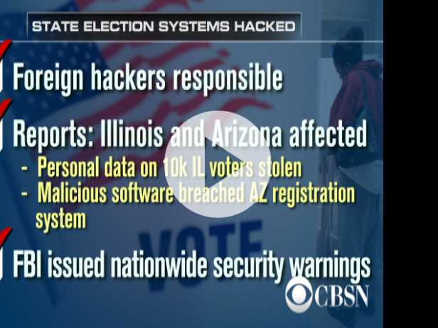 FBI: Foreign Hackers Targeted Two State Election Systems