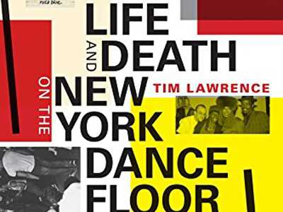 Review :: Life and Death on the New York Dance Floor, 1980-1983