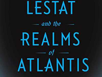 Review :: Prince Lestat And The Realms Of Atlantis