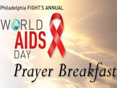 Eighth Annual World AIDS Day Prayer Breakfast Presented by Philadelphia FIGHT