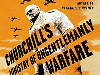 Review :: Churchill's Ministry Of Ungentlemanly Warfare