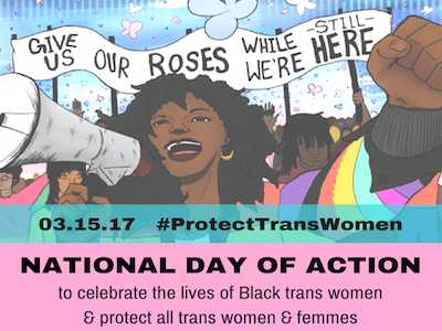 On March 15, National Day of Action Celebrates Lives of Black Trans Women