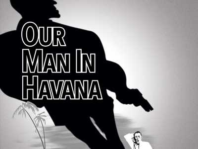 Review :: Our Man in Havana