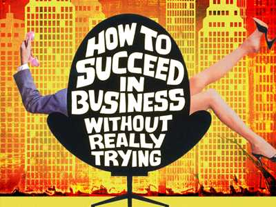 Review :: How to Succeed in Business Without Really Trying