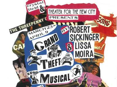 Theater for the New City Presents 'Grand Theft Musical'