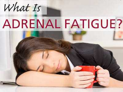 Adrenal Fatigue and The Perils of Running on Empty