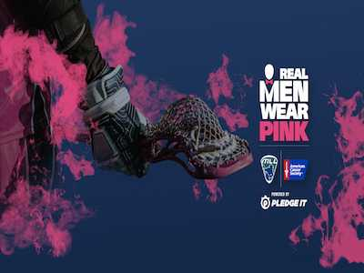 MLL Real Men Wear Pink Challenge to Launch this May