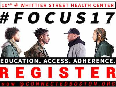 Multicultural AIDS Coalition Hosts #FOCUS17: 3rd Annual CONNECTED Boston 2017 Summit