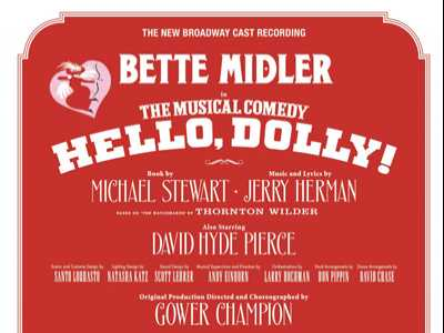 Review :: Hello, Dolly! - New Broadway Cast Recording