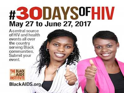 Black AIDS Institute Launches '30 Days of HIV' Campaign