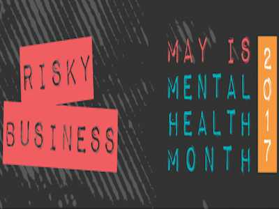 For Mental Health Month, 'Risky Business' Theme Highlights Unhealthy Habits