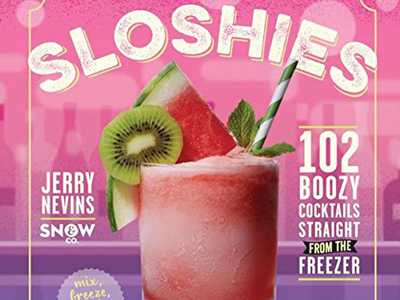 Review :: Sloshies: 102 Boozy Cocktails Straight From The Freezer