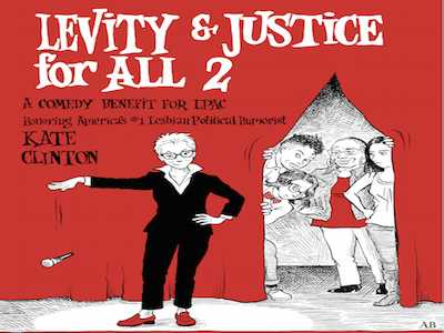 Levity & Justice for All 2 Honors Kate Clinton