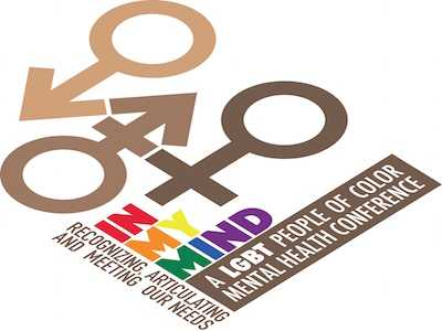 Register For In My Mind: A LGBTQ Peoples of Color Mental Health Conference