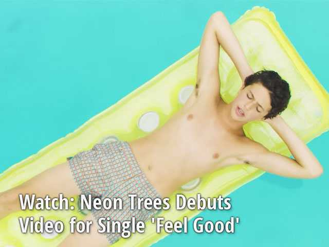 Watch: Neon Trees Debuts Video for Single 'Feel Good'