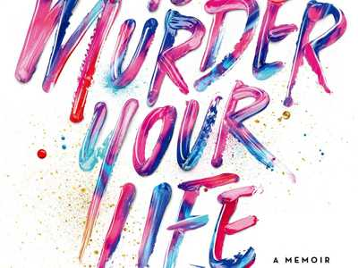 Review :: How to Murder Your Life