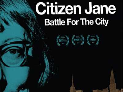 Review :: Citizen Jane: Battle For The City