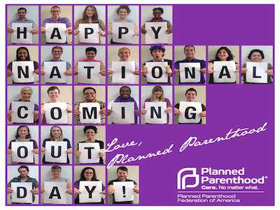 Planned Parenthood Commemorates National Coming Out Day