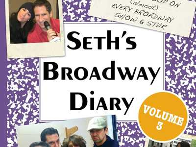 Review :: Seth's Broadway Diary, Volume 3