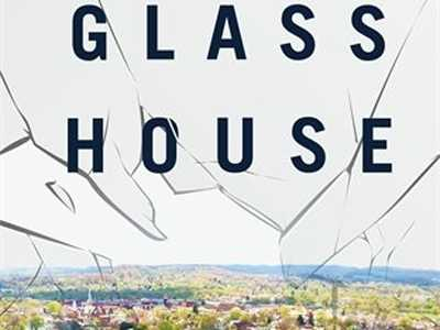 Review :: Glass House: The 1% Economy and the Shattering of the All-American Town
