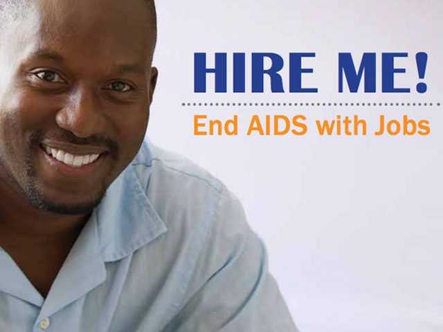 Community Publication Says 'Hire Me! End AIDS with Jobs'