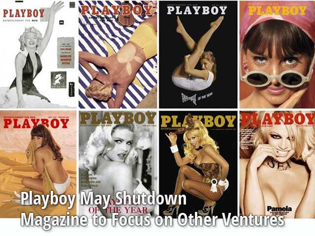 Playboy May Shut Down Magazine to Focus on Other Ventures