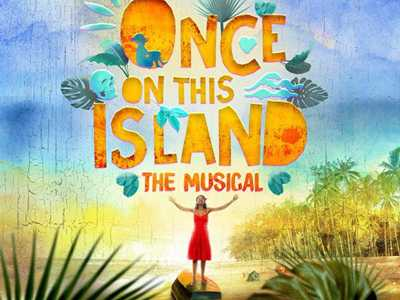 Review :: Once On This Island - New Broadway Cast Recording