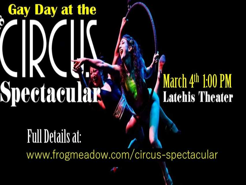 Gay Day at the Circus Spectacular!