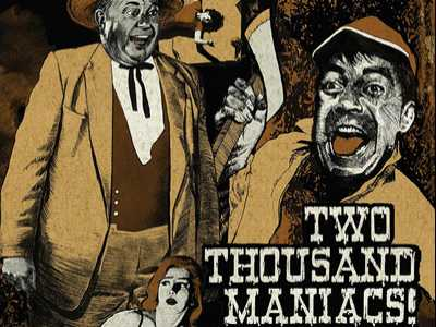 Review :: Two Thousand Maniacs
