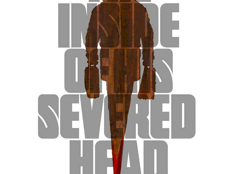 Review :: The Inside of His Severed Head
