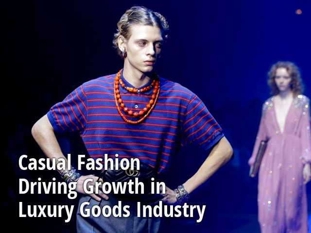 Casual Fashion Driving Growth in Luxury Goods Industry