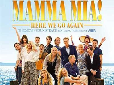 Review :: Mamma Mia! Here We Go Again - The Movie Soundtrack