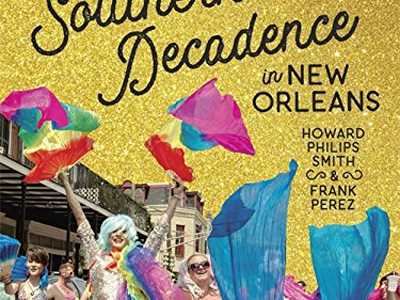 Review :: Southern Decadence In New Orleans