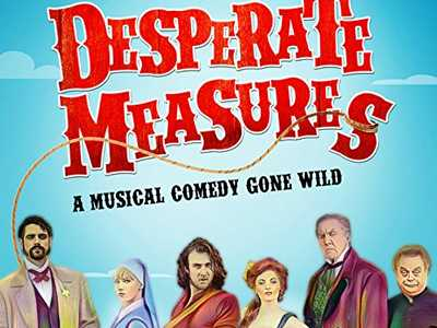 Review :: Desperate Measures - Original Cast Recording