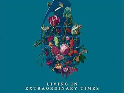 Review :: Living In Extraordinary Times