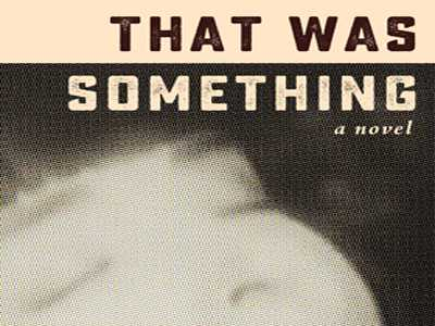 Review :: That Was Something