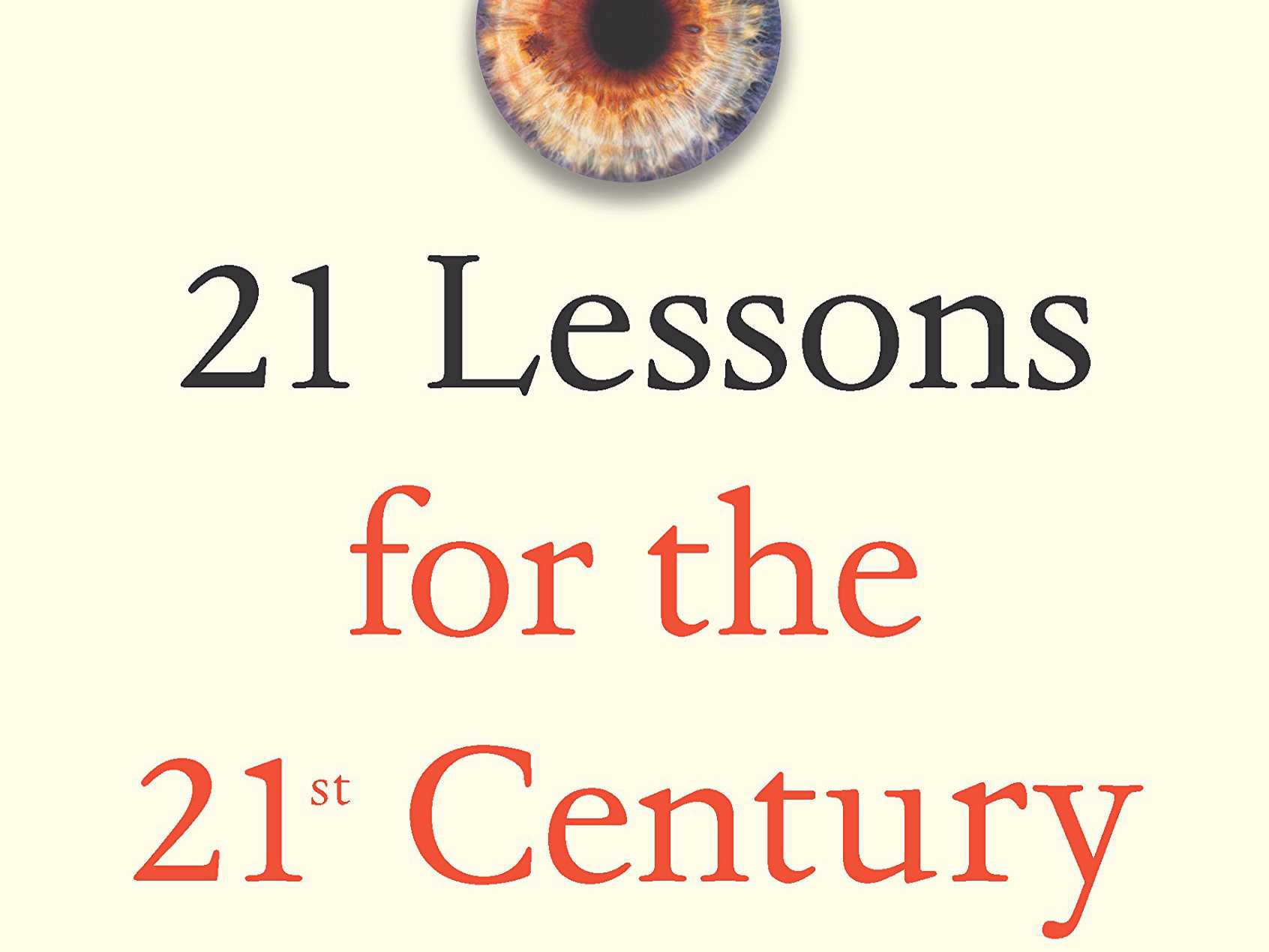 Review ::  21 Lessons For The 21st Century