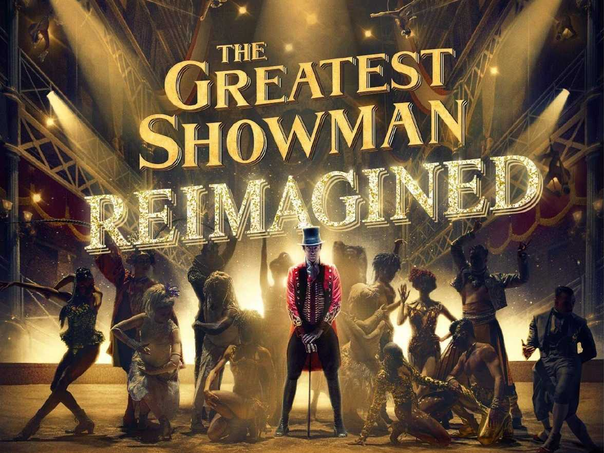 Review :: The Greatest Showman - Reimagined