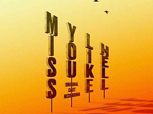 Review :: Miss You Like Hell - Original Cast Recording